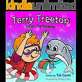"Book For Kids : ""TERRY TREETOP SAVES THE DOLPHIN"" (Animal habitats, Marine Life ,Preschool, Early Learning, Values book, Preschool Book) (The Terry Treetop Series 4) (English Edition)"