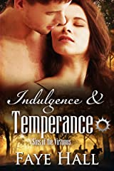 Indulgence and Temperance (Sins of the Virtuous Book 2)