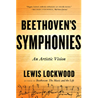 Beethoven's Symphonies: An Artistic Vision book cover