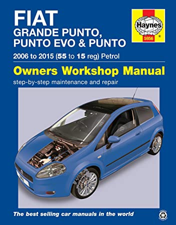fiat grande punto evo repair manual haynes manual service manual rh amazon co uk fiat punto evo workshop manual fiat punto evo repair manual