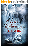 Hood and the Highwaymen: MM Fantasy Romance