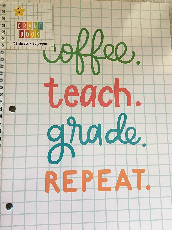 Coffee, Teach, Grade, Repeat - Teacher's Grade Book - Spiral Bound - 68 Pages Horizon Group