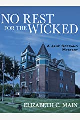 No Rest for the Wicked (A Jane Serrano Mystery Book 2) Kindle Edition