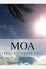 Moa: Moa Book Series Book 1 Kindle Edition