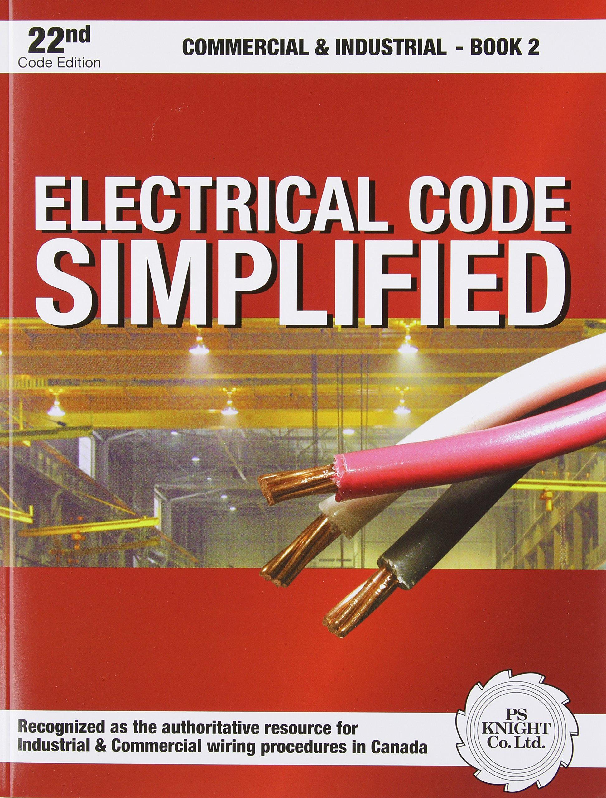 Electrical Code Simplified Commercial Industrial Book 2 P S Wiring Knight 9780920312452 Books