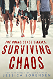 The Coincidence Diaries 1: Surviving Chaos (Callie & Kayden)