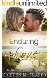 Enduring Love: A Christian Romance (The Whitecliffe Bay Series Book 3)