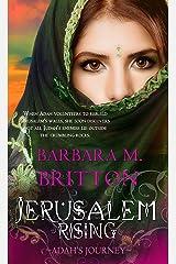 Jerusalem Rising: Adah's Journey (Tribes of Israel) Kindle Edition