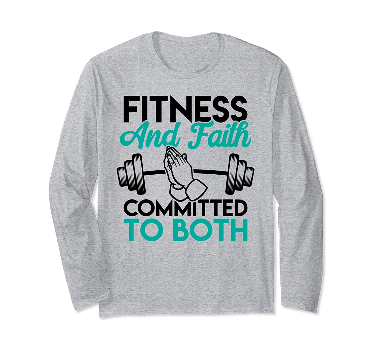 Fitness and Faith Committed To Both Religious Workout Shirt-alottee gift