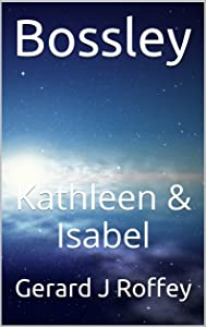 Bossley: Kathleen and Isabel