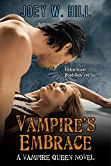 Vampire's Embrace: A Vampire Queen Series Novel Kindle Edition