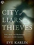 City of Liars and Thieves: A Novel