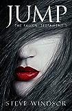 JUMP: A Futuristic Fantasy (Book 1) (THE FALLEN Dark Fantasy Series)