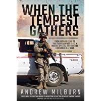 When the Tempest Gathers: From Mogadishu to the Fight Against ISIS, a Marine Special Operations Commander at War