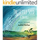 The Little Seed: A Parable