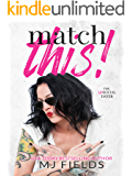 Match This!: (A Men of Steel spin off) (The Matched Duet Book 1)