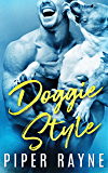 Doggie Style (Dirty Truth Book 2)