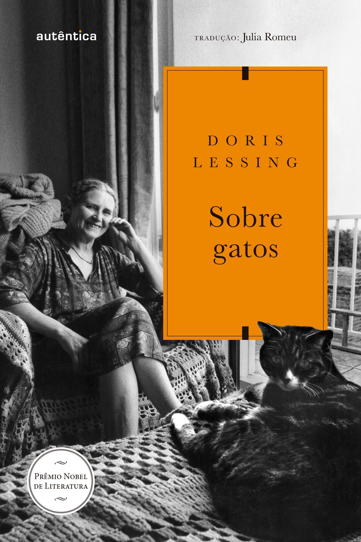 Sobre Gatos (Em Portugues do Brasil): Julia Romeu (Tradutor) Doris Lessing (Autor): 9788551302521: Amazon.com: Books