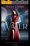 Water: Elemental Reverse Harem Quartet