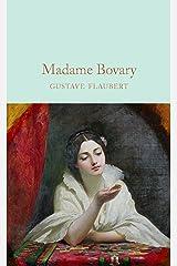 Madame Bovary (Macmillan Collector's Library) Kindle Edition