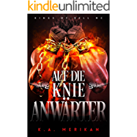 Auf die Knie, Anwärter (gay romance) (Kings of Hell MC Deutsch 3)