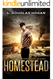 Homestead: A Post-Apocalyptic Tale of Human Survival (After the Pulse Book 1)
