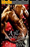 A Hard Man To Love (A Dark Alpha Romance) (Nice and Dirty Series Book 2)
