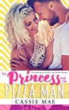 The Princess and the Pizza Man (Frostville Book 1)