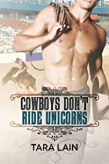 Cowboys Don't Ride Unicorns Kindle Edition