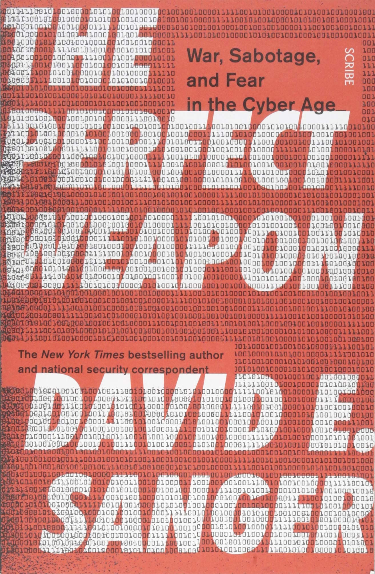 The Perfect Weapon: war sabotage and fear in the cyber age_
