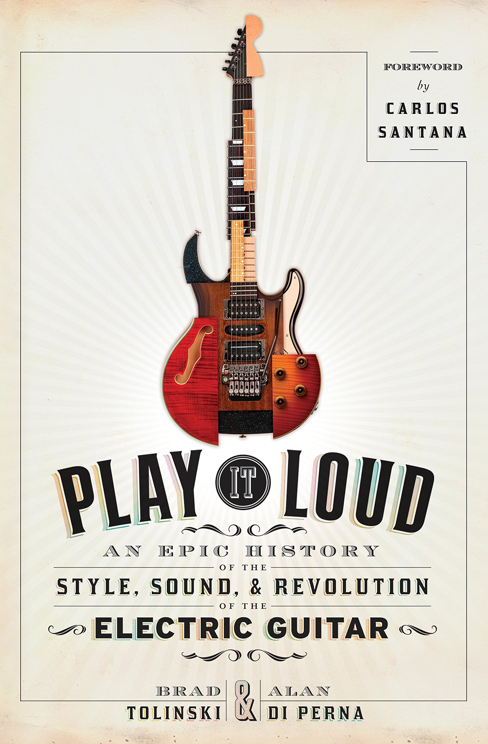 Play It Loud: An Epic History of the Style, Sound, and Revolution of the Electric Guitar by Doubleday Books