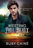 Meeting Paul Deaux (Louisiana Loving Book 2)
