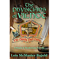 The Physicians of Vilnoc (Penric & Desdemona Book 8)