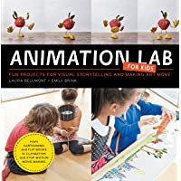 Animation Lab for Kids: Fun Projects for Visual Storytelling and Making Art Move - From cartooning and flip books to claymation and stop motion movie making