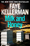 Milk and Honey (Peter Decker and Rina Lazarus Series, Book 3)