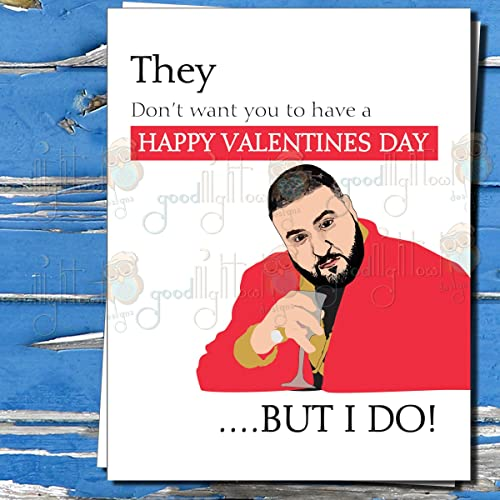 Amazon Com Dj Khaled Funny Valentines Day Card They Don T Want