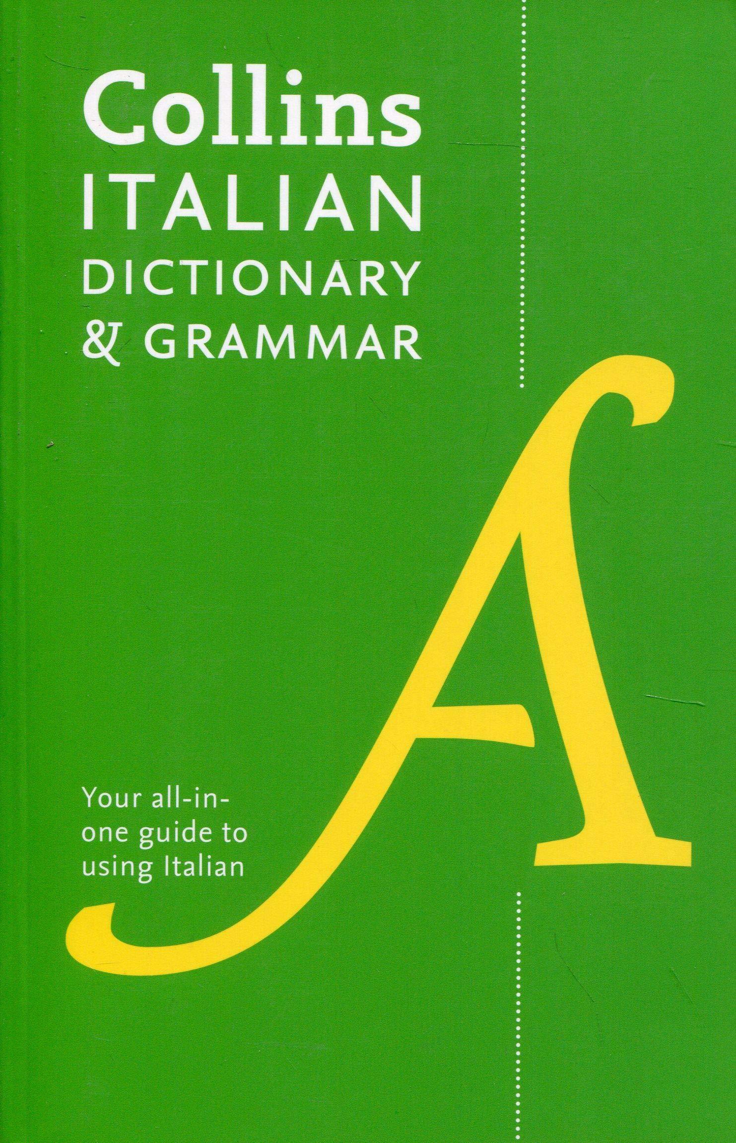 Collins Italian Dictionary And Grammar 120 000 Translations Plus Grammar Tips Italian And English Edition 9780008241407 Amazon Com Books