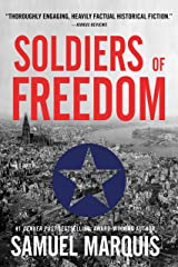 Soldiers of Freedom: The WWII Story of Patton's Panthers and the Edelweiss Pirates (World War Two Series Book 5) Kindle Edition