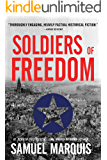 Soldiers of Freedom: The WWII Story of Patton's Panthers and the Edelweiss Pirates (World War Two Series Book 5)