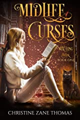 Midlife Curses: A Paranormal Women's Fiction Mystery (Witching Hour Book 1) Kindle Edition