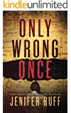 Only Wrong Once: A Medical Thriller (FBI and CDC Thriller Series Book 1)
