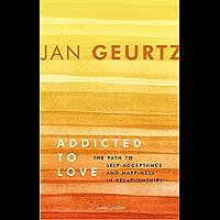 Addicted to love (English Edition)