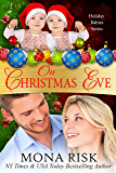 On Christmas Eve (Holiday Babies Series Book 6)