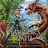 Silver Fox & the Western Hero: Warrior's Oath: A LitRPG/Wuxia Novel, Book 4