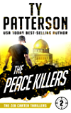 The Peace Killers: A Covert-Ops Suspense Action Novel (Zeb Carter Thrillers Book 2)