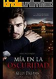 Mía en la Oscuridad (Arcontes nº 1) (Spanish Edition)
