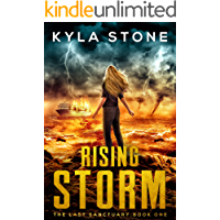 Rising Storm: An Apocalyptic Survival Thriller (The Last Sanctuary Book 1)