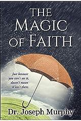 The Magic of Faith (English Edition) eBook Kindle