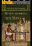 Bitter schmeckt der Tod: Hori & Nachtmin Band 3