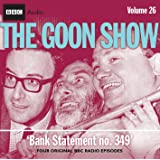 The Goon Show: Volume 26: Bank Statement No. 349